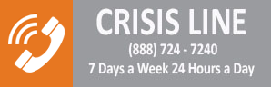 Crisis Line 888 724-7240 7 Days a Week 24 Hours a Day